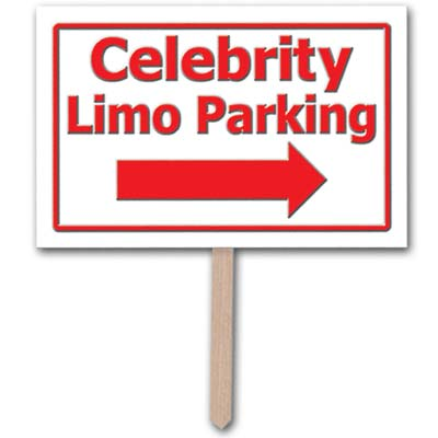 "White sign on wooden post with red writing and arrow stating ""Celebrity Limo Parking""."