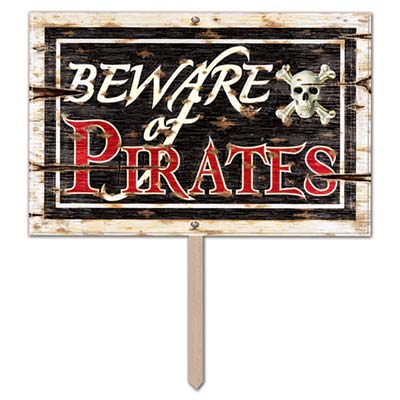 "Plastic Beware Of Pirates Yard Sign that looks like worn wood with the saying ""Beware of Pirates"" and a skull and bone design."