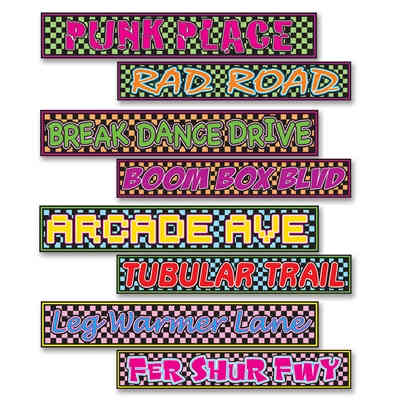 retro street sign decorations from the 1980s that have sayings from that era