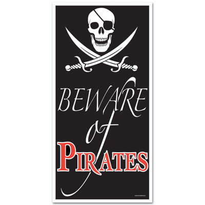 "Plastic door cover in black with white skull and swords at top and the saying ""Beware of Pirates"" at the bottom."
