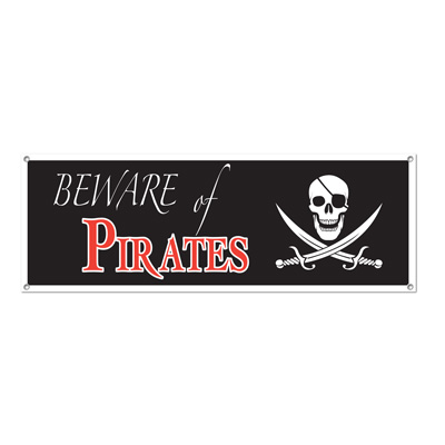 "Beware Of Pirates Sign Banner has a black background, with skull and swords and ""Beware of Pirates""."