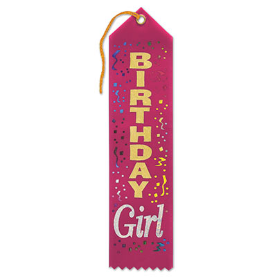 Birthday Girl Award Dark Pink Ribbon with gold and silver lettering and multi colored streamers