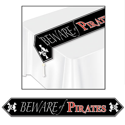 "Black table runner with printing of skull and bones and wording of ""Beware of Pirates""."