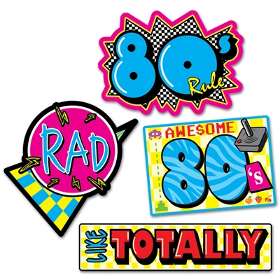 "1980s style signs that read, ""rad, like totally, awesome 80s, and 80s rule"""