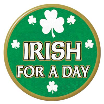 Irish For A Day Button (Pack of 12) .