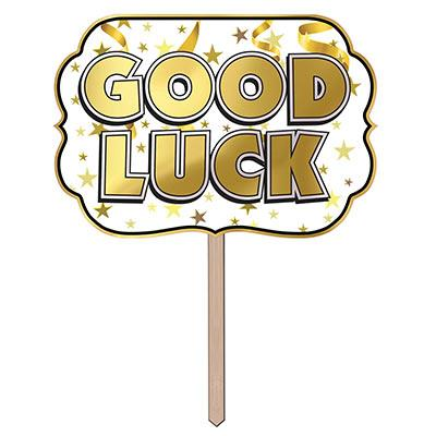 Foil Good Luck Yard Sign (Pack of 6) Foil Good Luck Yard Sign, good luck, yard sign, decoration, graduation, classroom, retirement, wholesale, inexpensive, bulk