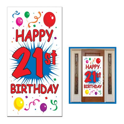 "21st Birthday Door Cover with a big ""Happy 21st Birthday"" and assorted colors of confetti and balloons."
