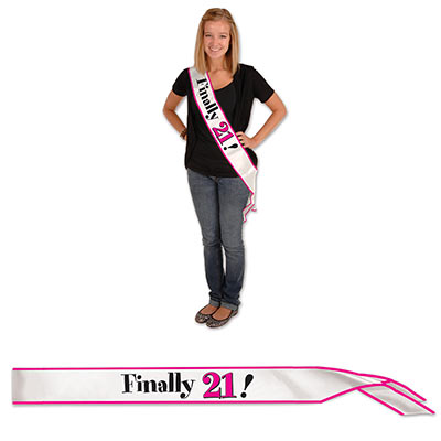 Finally 21! White Satin Sash trimmed in pink with black and pink lettering