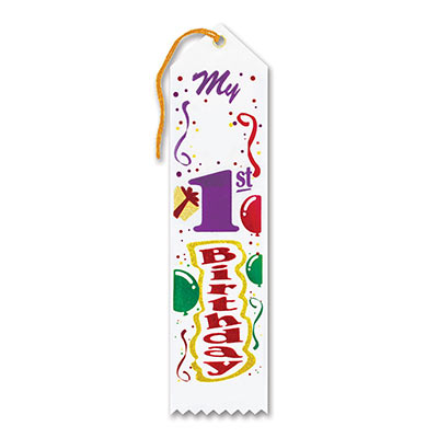 My 1st Birthday Award White Ribbon with colorful bold lettering, balloons and streamers