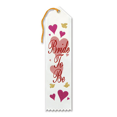 Bride To Be Award White Ribbon with fancy red lettering and different sized/color hearts
