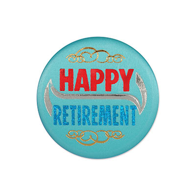 Happy Retirement Satin Blue Button with bold red and blue lettering with gold and silver designs